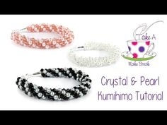 Kumihimo Crystal & Pearl Bracelet Tutorial | Take A Make Break with Sarah Millsop ❤️ - YouTube