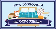 How to Become a Morning Person [INFOGRAPHIC]