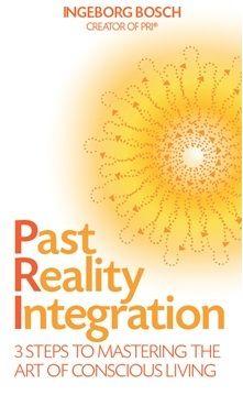 Past Reality Intergration by Ingeborg Bosch