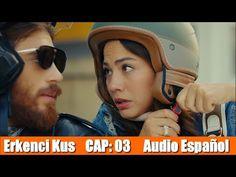 Pájaro Soñador Erkenci Kuş Cap 03 Audio Español Youtube Series Completas En Español Candem Videos