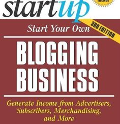 Start your own #blogging business #startups #entrepreneur