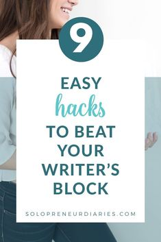 How can you overcome writer's block? Here are 9 easy hacks to beat your writer's block and get you blogging again. Use these suggestions the next time you're stuck! | Blogging Tips | Copywriting Tips #growyourblog #bloggingforbeginners