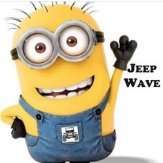 Minion doing the Jeep Wave