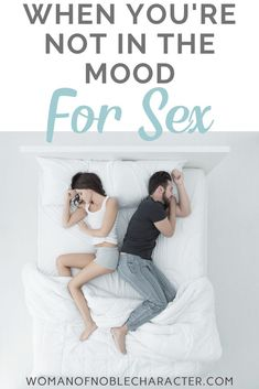 Marriage is full of challenges including different levels of sexual desire. Even Christian marriages. Here are seven tips for when you are not in the mood for sex. Intimacy In Marriage, Biblical Marriage, Marriage Goals, Strong Marriage, Marriage Advice, Christian Wife, Christian Marriage, Christian Quotes, Proverbs 31 Wife