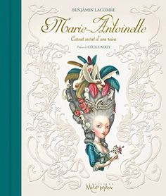 Marie-Antoinette - Carnet secret d'une reine (NED) di Ben... https://www.amazon.it/dp/230204813X/ref=cm_sw_r_pi_dp_x_Y44IybY61XC8B