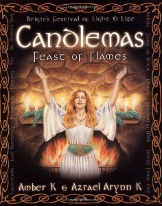 Candlemas: Feast of Flames (By Amber K) On Thriftbooks.com. FREE US shipping on orders over $10. Beyond the darkness of winter, there is an oasis of light and warmth on the journey from solstice to spring. Known as Candlemas, Imbolg, Brigantia, or Lupercus, it is a hope-filled celebration held in...