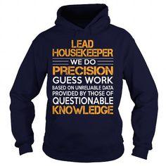 Awesome Tee For Lead Housekeeper T Shirts, Hoodies Sweatshirts. Check price ==► http://store.customtshirts.xyz/go.php?u=https://www.sunfrog.com/LifeStyle/Awesome-Tee-For-Lead-Housekeeper-92642643-Navy-Blue-Hoodie.html?41382