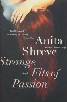 Strange Fits of Passion: A Novel, http://www.amazon.com/dp/0156031396/ref=cm_sw_r_pi_awdm_nbXJtb0YTN573