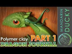 ▶ DRAGON JOURNAL Video TUTORIAL from Polymer Clay by Mymandarinducky YouTube