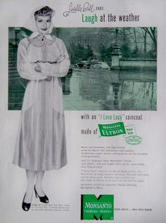 """Monsanto Ad promoting a """"I Love Lucy"""" Vinyl Raincoat - Lucille Ball says """"Laugh at the weather"""" I Love Lucy, Do Love, Love Is All, Vintage Advertisements, Vintage Ads, Vintage Posters, Vintage Photos, Lucille Ball Desi Arnaz, Lucy And Ricky"""