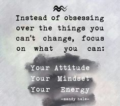 Focus on what you can change