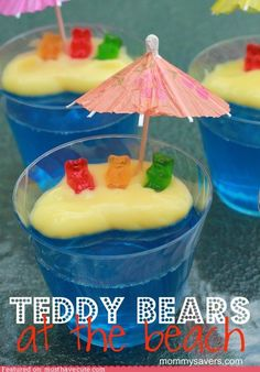 Great summer snack What you need: Blue Jello, Vanilla Pudding, Gummy Bears, Umbrella. I would use cookie crumbs for sand on top of the pudding.