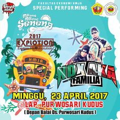 MRONO MRENE SENENG EXPLOTION 2017 (Explore The Revolution)                       MINGGU, 23 APRIL 2017 @LAP. PURWOSARI KUDUS (Depan Balai D...