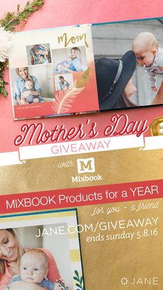 Celebrate everyday #MOMents with Mixbook and Jane! Enter to win.