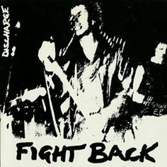 Discharge - Fight Back (EP When Punk became Hardcore ! Rock And Roll, Rock Band Posters, Punk Songs, Anarcho Punk, Punk Poster, Crust Punk, 80s Punk, Cinema, Rock News
