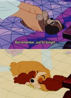 So true! (Lady and the Tramp)
