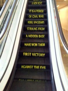Star Wars- If I ever am in charge of an escalator - It's getting a paint job.
