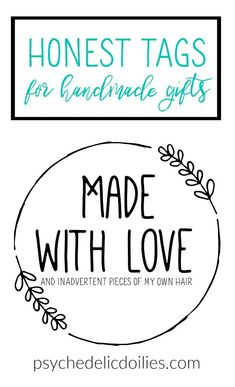 Snarky Made With Love Free Printable Tags / Labels for Handmade Gifts.