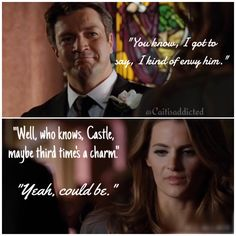 """You know, I got to say, I kind of envy him."" ""Well, who knows Castle, maybe third time's a charm."" ""Yeah, could be."" Season 4 episode 11 'Till Death Do Us Part'. This one is old too, same reason as the one before. #caskett #castletvshow #rickcastle #katebeckett"