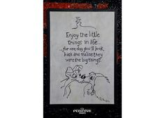 Enjoy the little things in life. Wooden Signs With Quotes, Love Signs, Nature Quotes, Animal Paintings, Little Things, Positivity, Hand Painted, Day, Cinema