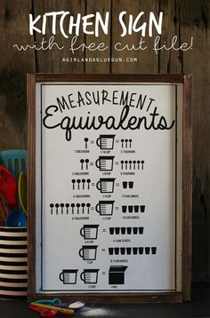kitchen measurement equivalent sign with vinyl with free cut file for silhouette studio a girl and a glue gun