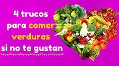 4 trucos para comer verduras si no te gustan