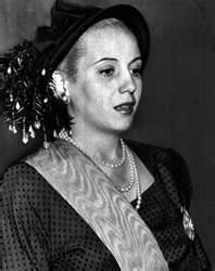 Evita (María Eva Duarte de Perón May 7 1919 – July 26 1952)