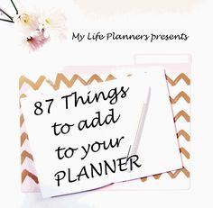 87 things to add to your planner