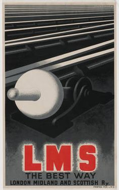 "LMS The Best Way, London Midland and Scottish Ry. 1928. || Printer: Imp. L. Danel, Lille. 1928. Lithograph, 40 x 24 3/4"" (101.5 x 63 cm). 