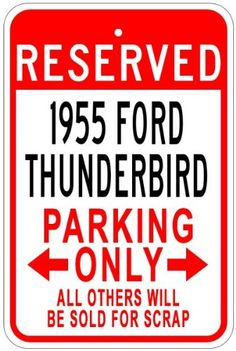 1955 55 FORD THUNDERBIRD Aluminum Parking Sign  10 x 14 Inches * This is an Amazon Affiliate link. Click on the image for additional details.