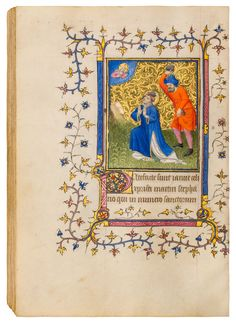 Book of Hours, use of Soissons or Laon Illuminated Letters, Illuminated Manuscript, Wine Leaves, Medieval Tapestry, Book Of Hours, Small Flowers, Book Design, Miniatures, Colours