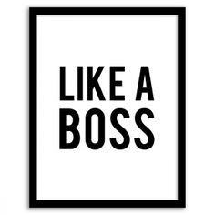 Free Printable Like a Boss Wall Art from Chicfetti.com