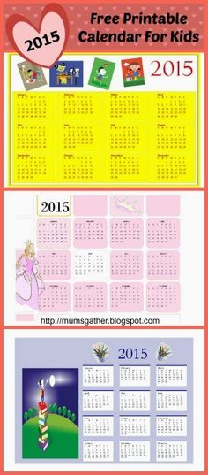 FREE Printable 2015 Calendar For Kids...Teaching kids how to use a calendar is a good way to teach them about the passage of time. It will help to teach younger kids about the days of the week. For older kids, it will help teach them to be more organized as you circle or tick off important dates like school trips, project due dates etc.I created the 2015 Calendars in 3 designs.