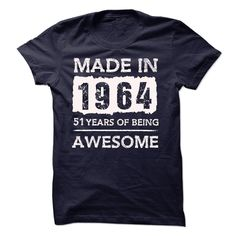 (Tshirt Suggest Design) MADE IN 1964  51 YEARS OF BEING AWESOME  Teeshirt this month  MADE IN 1964  51 YEARS OF BEING AWESOME!!!  Tshirt Guys Lady Hodie  SHARE and Get Discount Today Order now before we SELL OUT Today  Camping 51 years of being awesome in 1964 made in