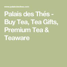 Palais des Thés - Buy Tea, Tea Gifts, Premium Tea & Teaware