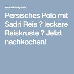 Persisches Polo mit Sadri Reis ✓ leckere Reiskruste ☆ Jetzt nachkochen!