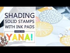 (345) Shading Solid Stamp Images with Ink Pads - YouTube