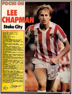 Focus On with Lee Chapman of Stoke City with Shoot! magazine in Football Shirts, Football Players, Lee Roy, Stoke City, Daily Express, Vintage Football, Most Favorite, Bobby, Tank Man