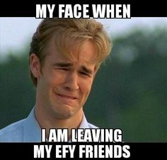 I thought this was funny until I was leaving my EFY friends and then this literally became me