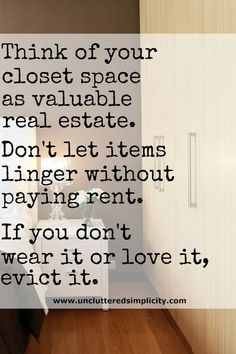 to Declutter Your Wardrobe: 6 Simple Steps For Owning Less Clothes Great inspiration for cleaning out the closet! Time to purge the clothes you don't wear.Great inspiration for cleaning out the closet! Time to purge the clothes you don't wear. Konmari, Minimalist Lifestyle, Minimalist Living, Minimalist Quotes, Hygge, Just In Case, Just For You, Declutter Your Life, Ideas Para Organizar