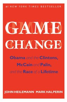 Game Change: Obama and the Clintons, McCain and Palin, and the Race of a Lifetime by John Heilemann http://www.amazon.com/dp/B0033V4SDI/ref=cm_sw_r_pi_dp_cUzUvb1XV1Z1W
