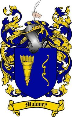 MALONEY FAMILY CREST - COAT OF ARMS gifts at www.4crests.com
