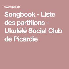 Songbook - Liste des partitions - Ukulélé Social Club de Picardie