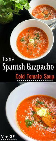 Easy Spanish Gazpacho - Cold Tomato Soup