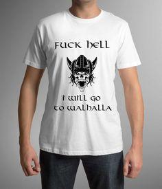 Movie t-shirt! Fuck hell! I will go to Walhalla! Vikings!Mens clothing! Birthday gift