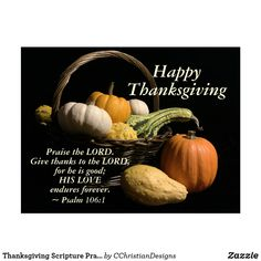 Thanksgiving Messages, Thanksgiving Invitation, Happy Thanksgiving, Thanksgiving Scriptures, Thanksgiving Pictures, Thanksgiving Blessings, Psalm 106, Psalms, Christian Love Quotes