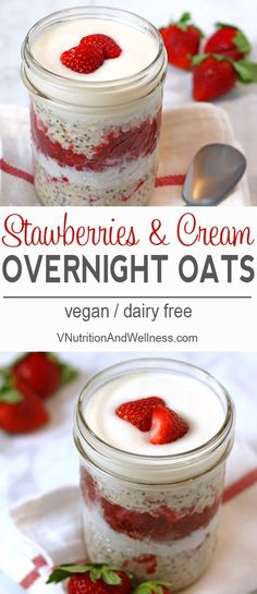 Vegan Strawberries and Cream Overnight Oats | A perfect breakfast for yourself or a loved one! vegan, vegetarian, recipe, dairy-free #veganovernightoats #overnightoats via @VNutritionist