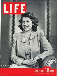 Princess Elizabeth on the cover of Life for her 18th birthday. Today, she celebrates her 86th.