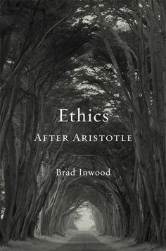 Ethics After Aristotle | Brad Inwood | Published June 30th, 2014
