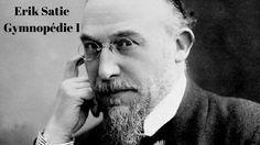 Erik Satie: Gymnopédie 1